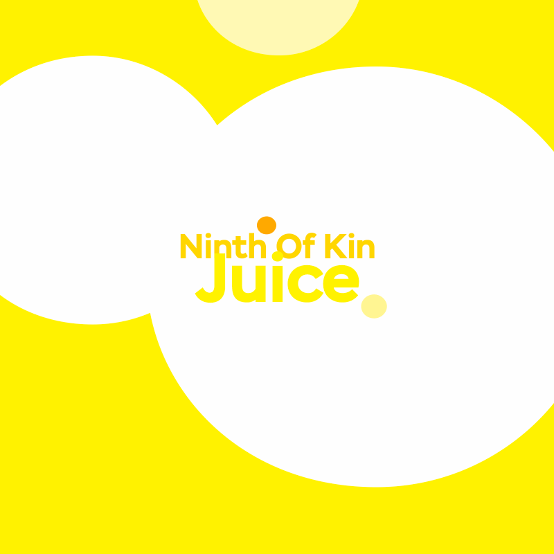 Ninth Of Kin: Juice