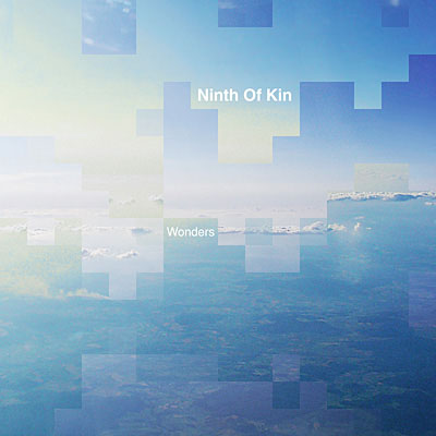Ninth Of Kin - Wonders